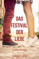 Sophie Love: Das Festival der Liebe (Die Liebe auf Reisen – Band 1) ★★★★