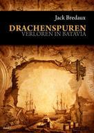 Jack Bredaux: Drachenspuren