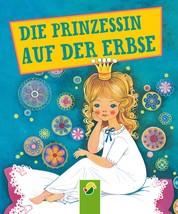 Die Prinzessin auf der Erbse - Andersens Märchen