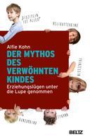 Alfie Kohn: Der Mythos des verwöhnten Kindes ★★★