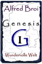 Genesis I - Wundervolle Welt