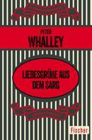Peter Whalley: Liebesgrüße aus dem Sarg