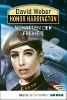 David Weber: Honor Harrington: Schatten der Freiheit ★★★★