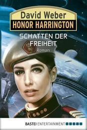 Honor Harrington: Schatten der Freiheit - Roman