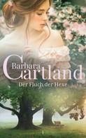 Barbara Cartland: Der Fluch Der Hexe ★★★★