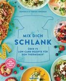 Daniela Gronau-Ratzeck: Mix dich schlank ★★★★
