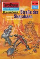 H.G. Francis: Perry Rhodan 1389: Straße der Skarabäen ★★★★★
