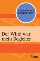 Anne-France Dautheville: Der Wind war mein Begleiter ★★★