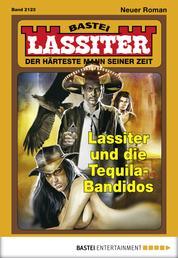Lassiter - Folge 2123 - Lassiter und die Tequila-Bandidos