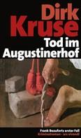 Dirk Kruse: Tod im Augustinerhof (eBook) ★★★