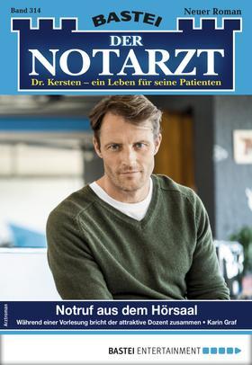 Der Notarzt 314 - Arztroman