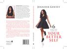 Jennifer Gentet: 6 Effective Steps to Your Better Self