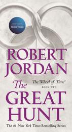The Great Hunt - Book Two of 'The Wheel of Time'