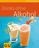 Alessandra Redies: Drinks ohne Alkohol