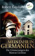 Robert Gordian: Mein Jahr in Germanien ★★★★