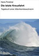 Hans Pürstner: Die letzte Kreuzfahrt