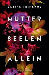 Mutter Seelen Allein - Thriller