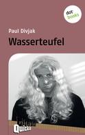 Paul Divjak: Wasserteufel - Literatur-Quickie