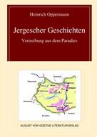 Prof. Dr. Heinrich Oppermann: Jergescher Geschichten