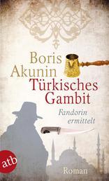 Türkisches Gambit - Roman