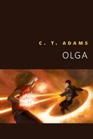C. T. Adams: Olga