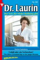 Patricia Vandenberg: Dr. Laurin 185 – Arztroman ★★★★