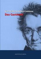 Karl Wilhelm Salice-Contessa: Das Gastmahl