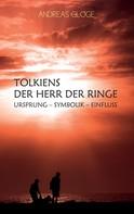 Andreas Gloge: Tolkiens Der Herr der Ringe ★★★★