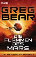 Greg Bear: Die Flammen des Mars ★★★★