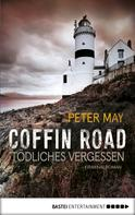 Peter May: Coffin Road - Tödliches Vergessen ★★★★