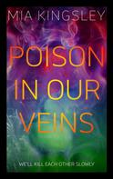 Mia Kingsley: Poison In Our Veins ★★★★