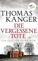 Thomas Kanger: Die vergessene Tote ★★★★