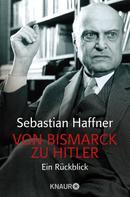 Sebastian Haffner: Von Bismarck zu Hitler ★★★★
