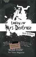 Nick Griffiths: Looking For Mrs Dextrose