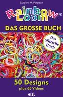 Suzanne M. Peterson: Rainbow Loom ★★★★★