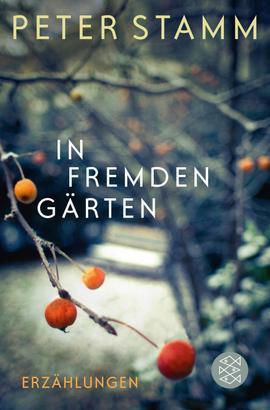 In fremden Gärten