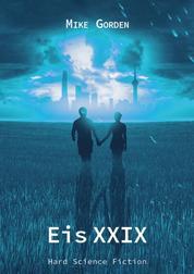 Eis XXIX - Hard Science Fiction