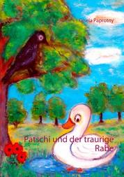 Patschi und der traurige Rabe