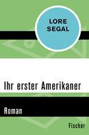 Lore Segal: Ihr erster Amerikaner