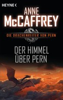 Anne McCaffrey: Der Himmel über Pern ★★★★★