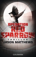 Jason Matthews: Operation Red Sparrow ★★★★