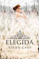 Kiera Cass: La elegida ★★★★★