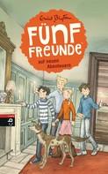 Enid Blyton: Fünf Freunde auf neuen Abenteuern ★★★★★