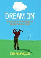 John Richardson: Dream On