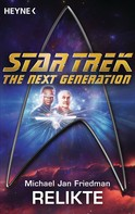 Michael Jan Friedman: Star Trek - The Next Generation: Relikte ★★★★★