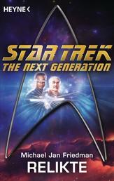 Star Trek - The Next Generation: Relikte - Roman