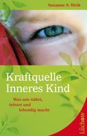 Susanne S. Weik: Kraftquelle Inneres Kind ★★★★★