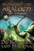 John Flanagan: Die Chroniken von Araluen - Die Befreiung von Hibernia ★★★★★