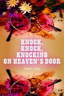 Tammy Homen: Knock, Knock, Knocking On Heaven's Door