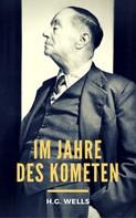 H.G. Wells: Im Jahre des Kometen